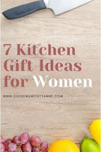 7 Kitchen Gift Ideas for Women pin